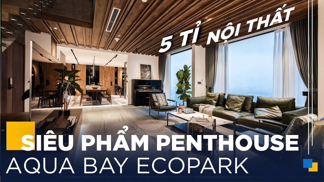 Gỗ An Cường x DDA Home | Siêu Phẩm Penthouse Aqua Bay Ecopark